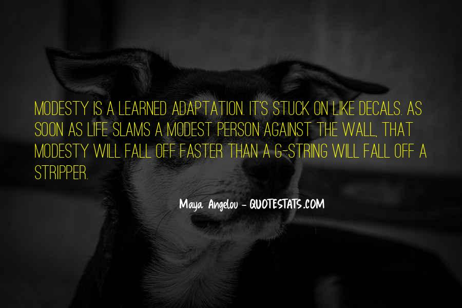 Quotes About Adaptation #254810