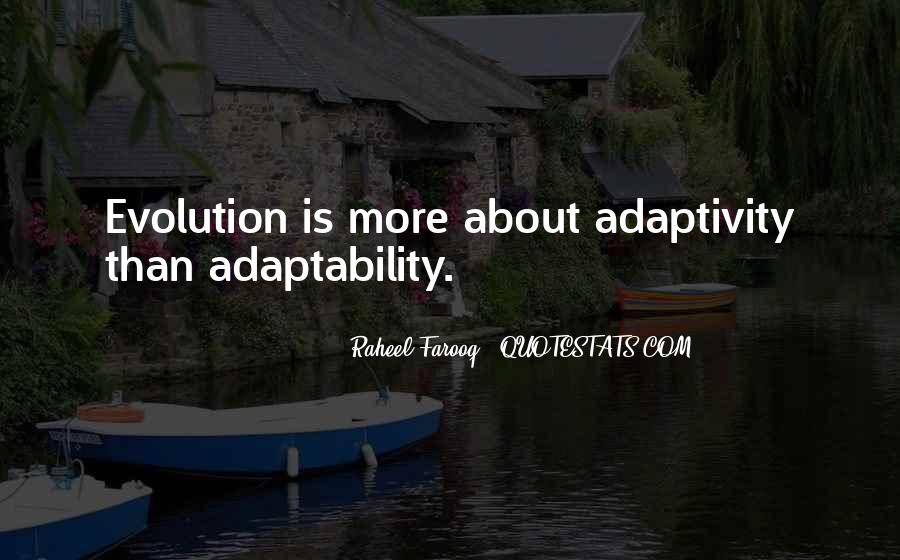 Quotes About Adaptation #307245
