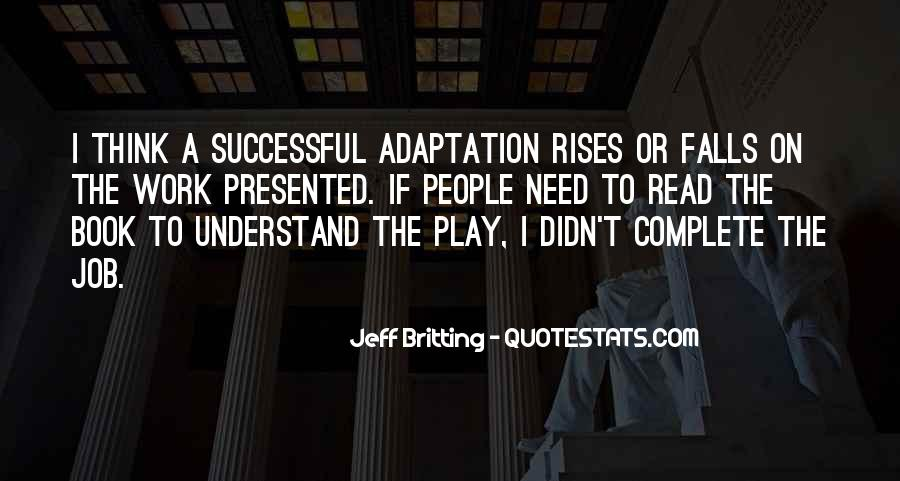 Quotes About Adaptation #325197