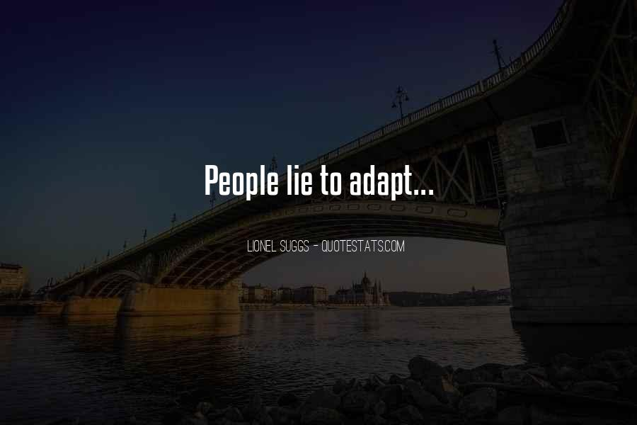 Quotes About Adaptation #328591