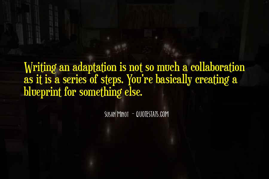 Quotes About Adaptation #386032
