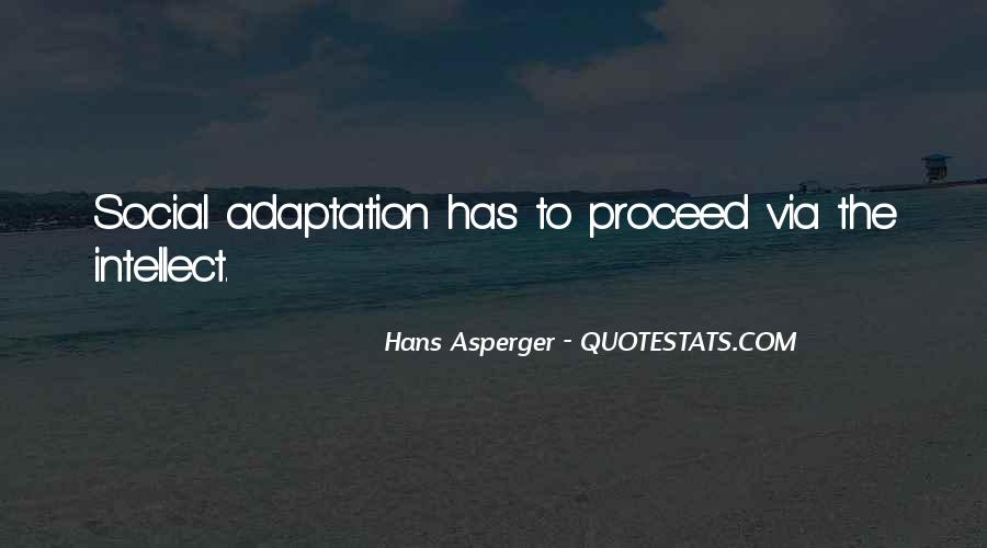 Quotes About Adaptation #440669