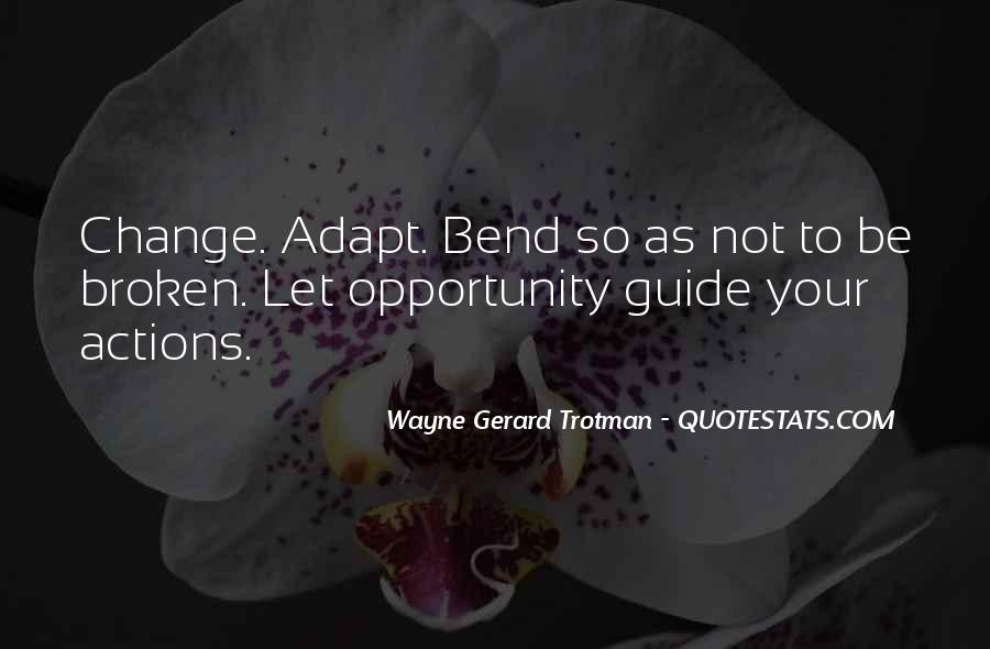 Quotes About Adaptation #451787