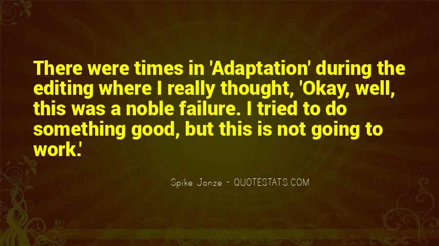 Quotes About Adaptation #457050