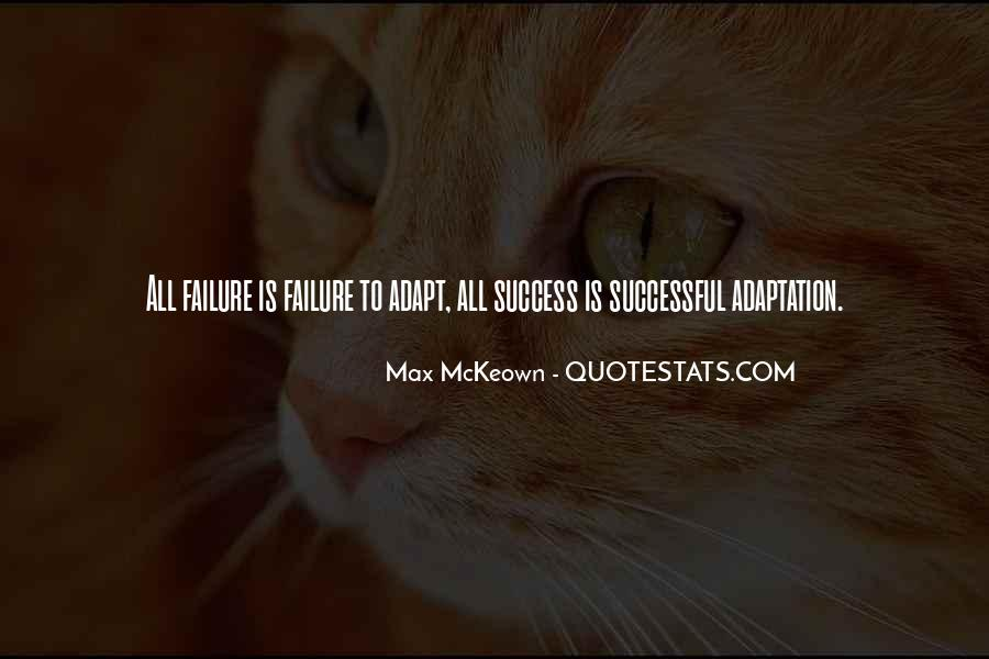 Quotes About Adaptation #68439