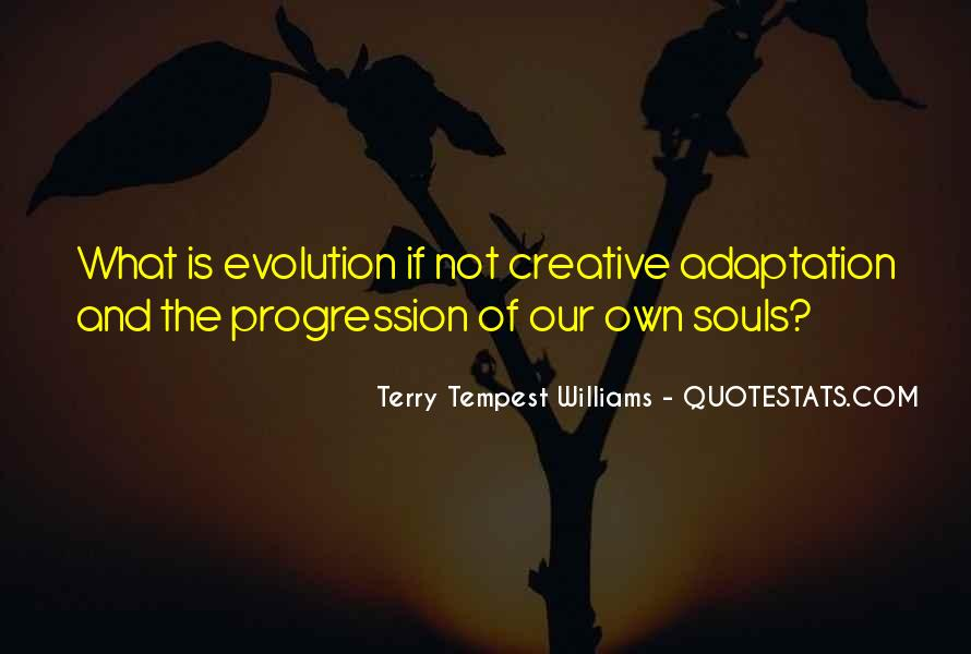 Quotes About Adaptation #86616