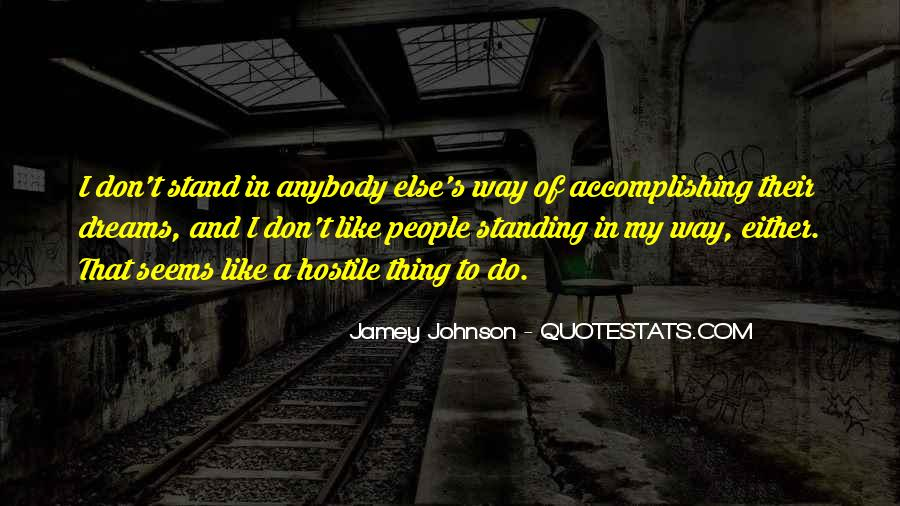 Quotes About Standing Up For Someone Else #241723
