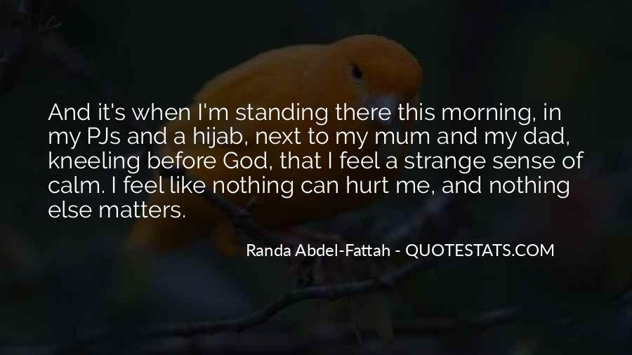 Quotes About Standing Up For Someone Else #364208