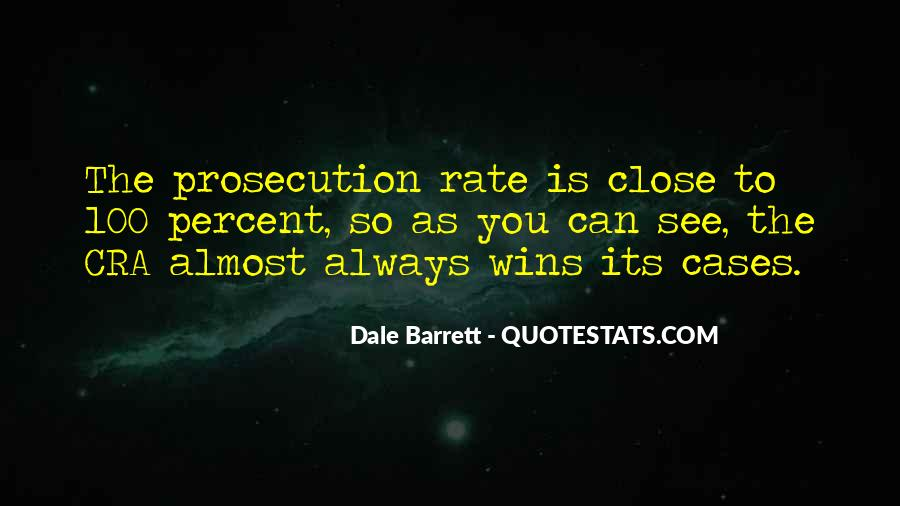 Quotes About Prosecution #1534752