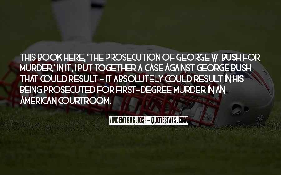 Quotes About Prosecution #1671731