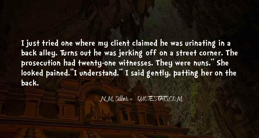 Quotes About Prosecution #1675167
