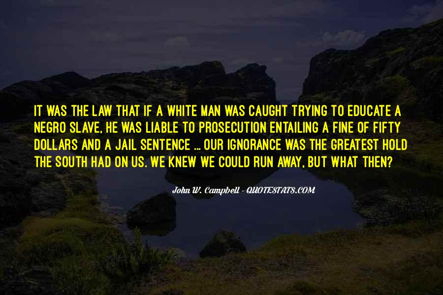 Quotes About Prosecution #775390