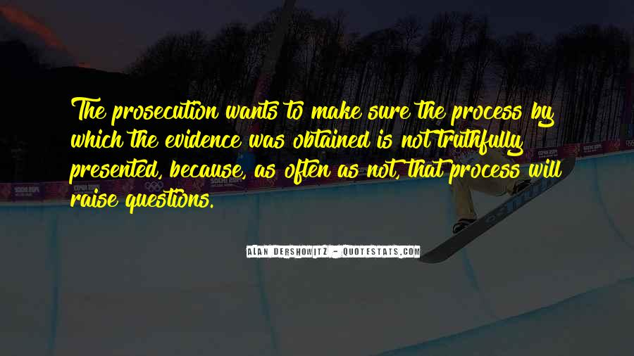 Quotes About Prosecution #971520