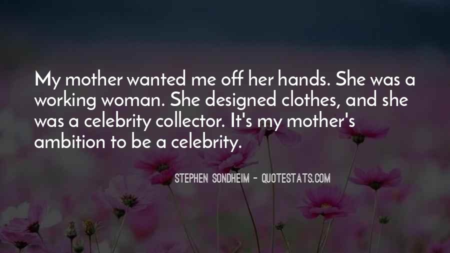 Quotes About Having The Best Mother #2322