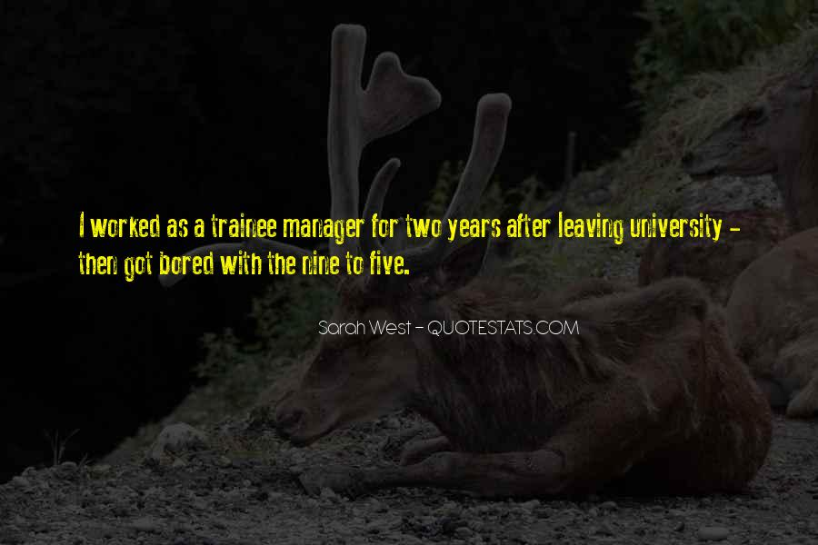 Quotes About Manager Leaving #1201460