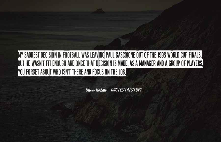 Quotes About Manager Leaving #822087