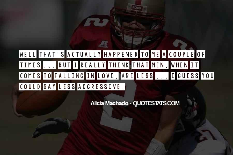 Quotes About Aggressive Love #1532353