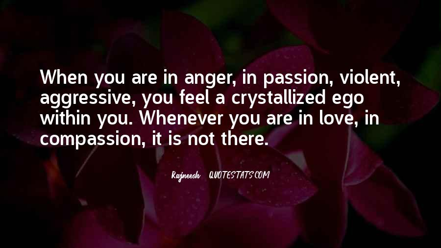 Quotes About Aggressive Love #1575385