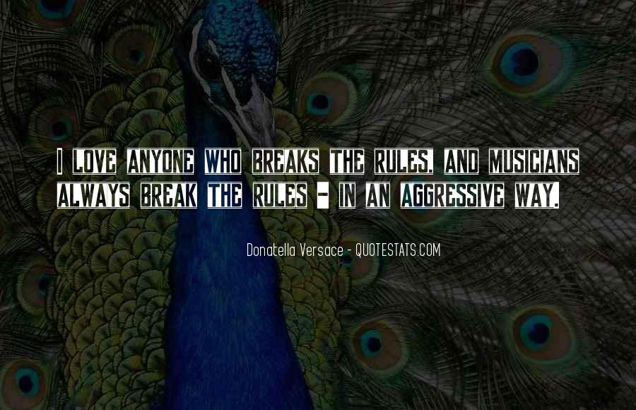 Quotes About Aggressive Love #1777369