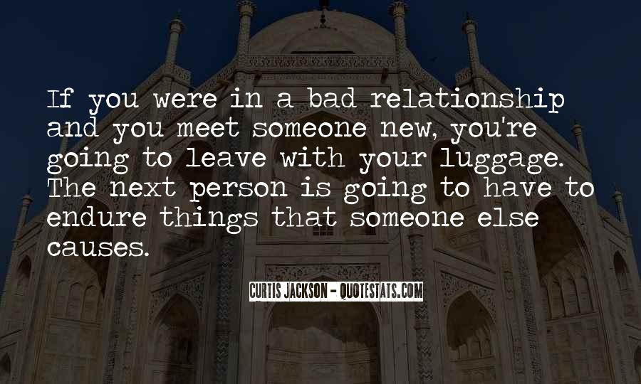 Quotes About Your Relationship Going Bad #125822