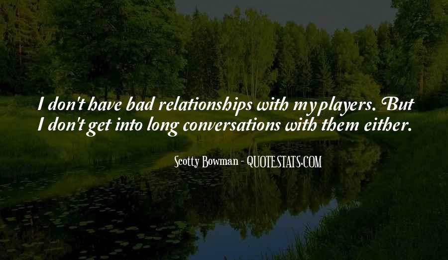 Quotes About Your Relationship Going Bad #197290