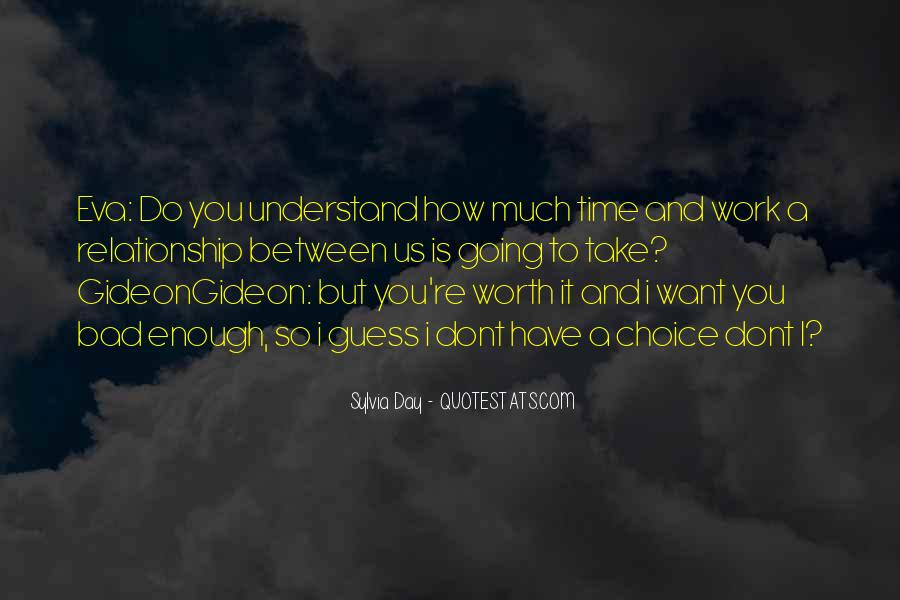 Quotes About Your Relationship Going Bad #296323