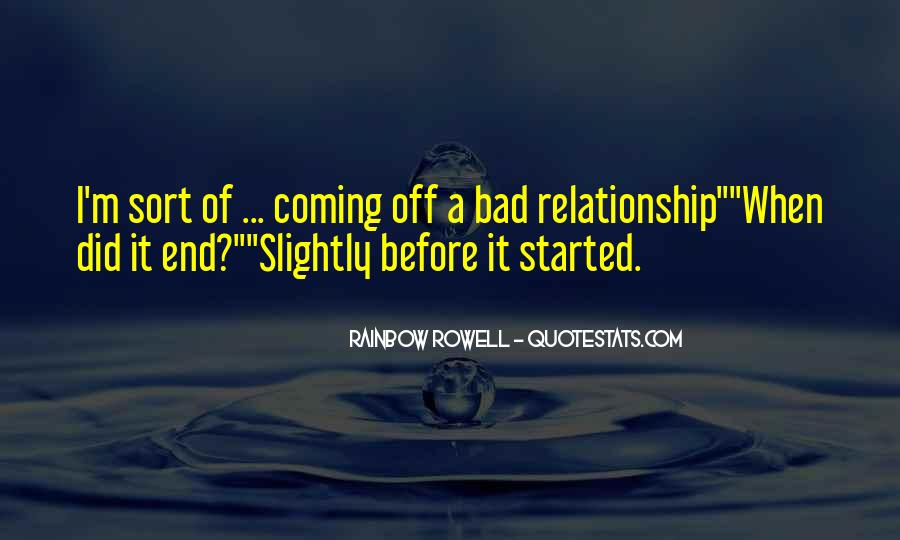 Quotes About Your Relationship Going Bad #320915