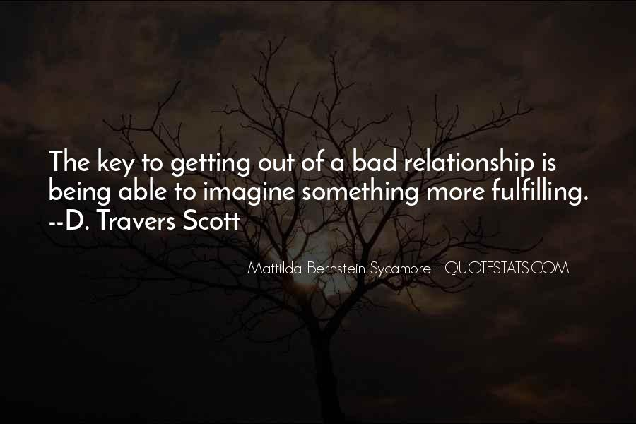 Quotes About Your Relationship Going Bad #324984