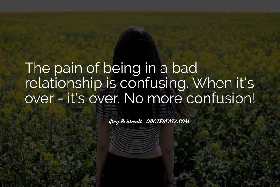 Quotes About Your Relationship Going Bad #95630
