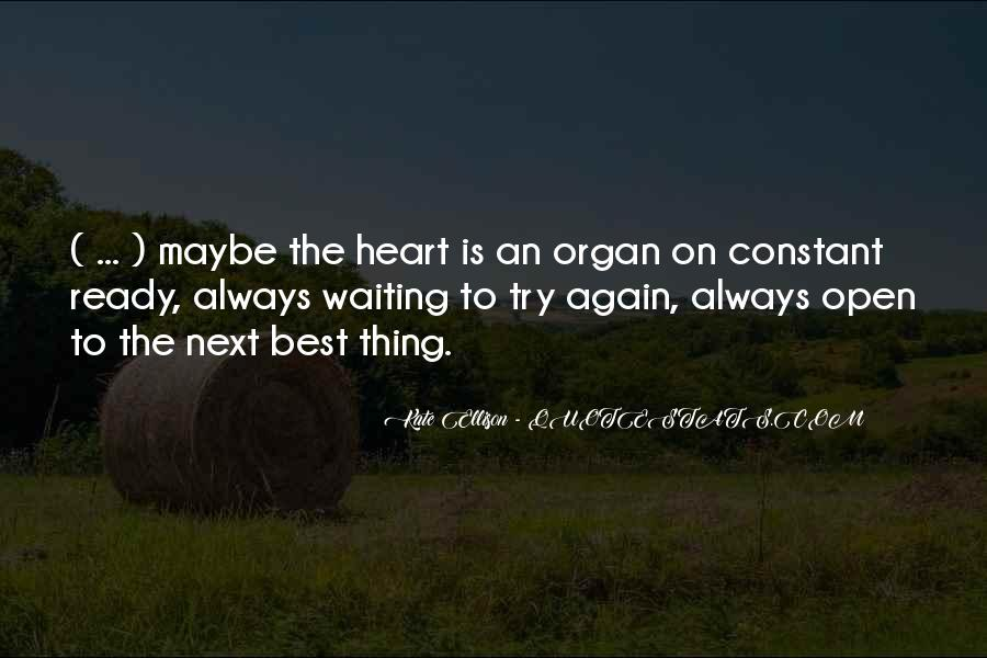 Quotes About Not Ready To Love Again #1739520
