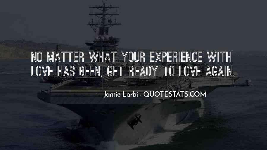 Quotes About Not Ready To Love Again #1786504