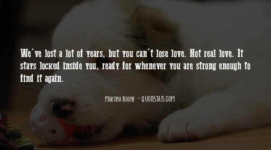 Quotes About Not Ready To Love Again #951782