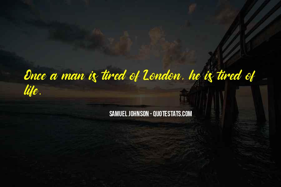 Quotes About London Samuel Johnson #1285223