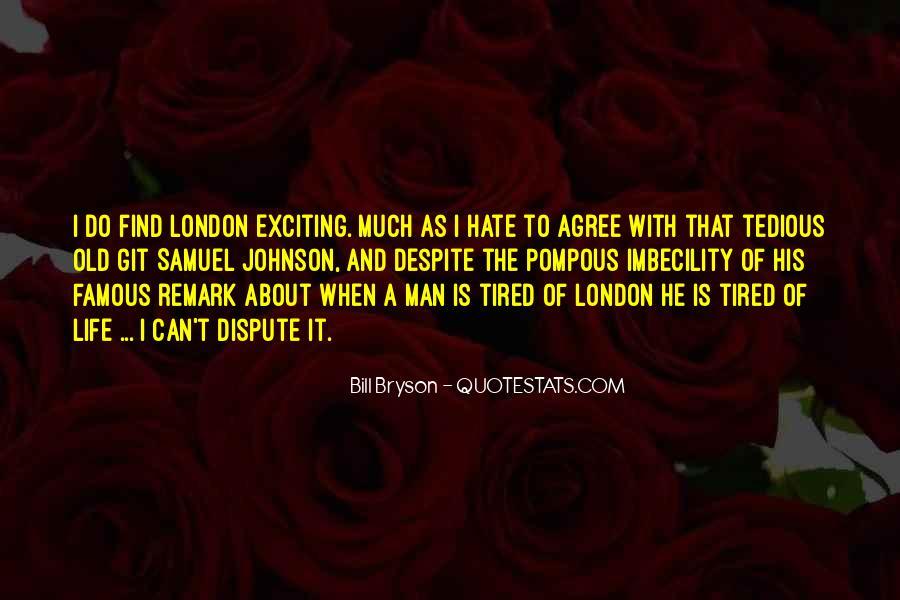 Quotes About London Samuel Johnson #1472071