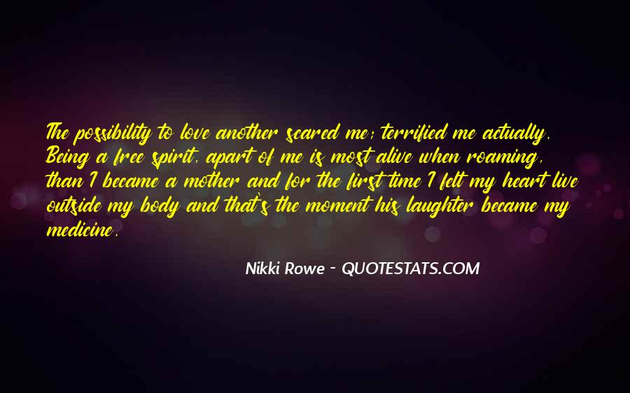Quotes About Being A Free Spirit #1764246