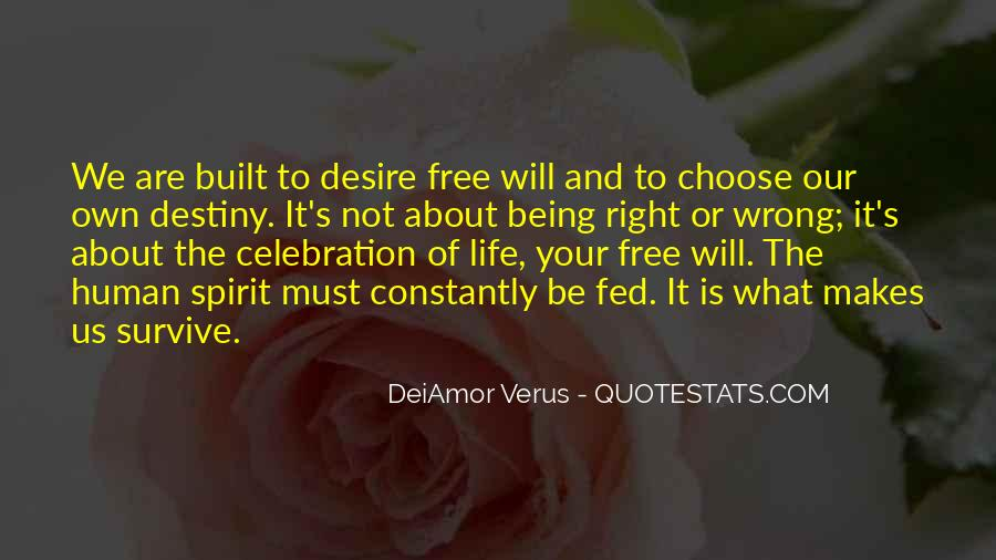 Quotes About Being A Free Spirit #1847512