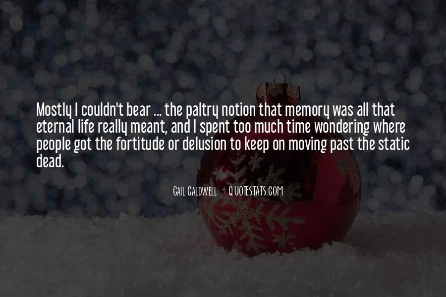 Quotes About Moving Past Death #1379358