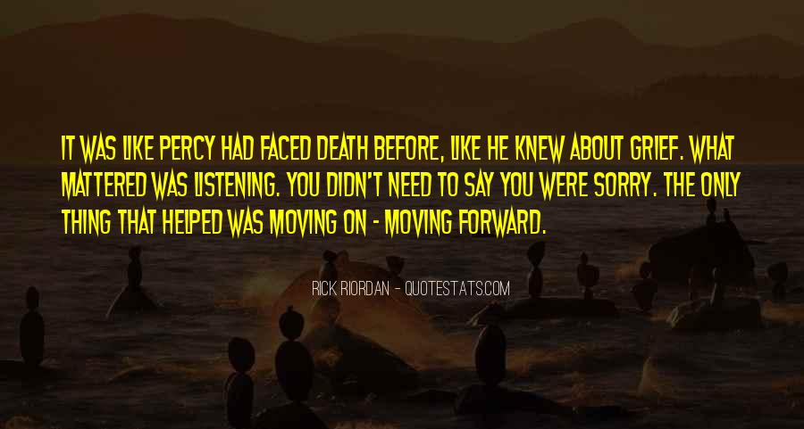 Quotes About Moving Past Death #416143