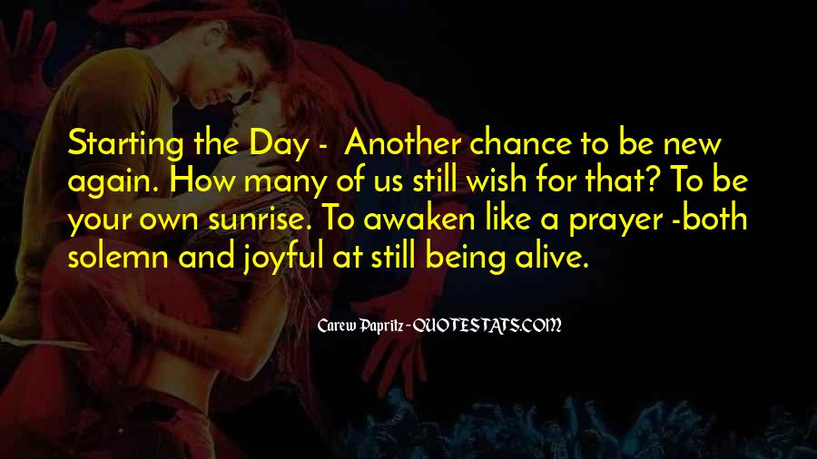 Quotes About It Being A New Day #670951