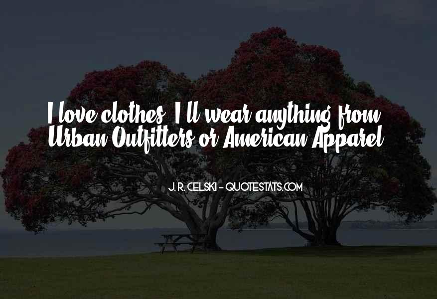 Quotes About American Apparel #1026379