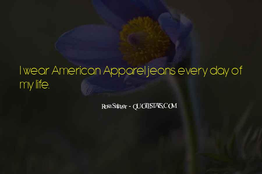 Quotes About American Apparel #1828580