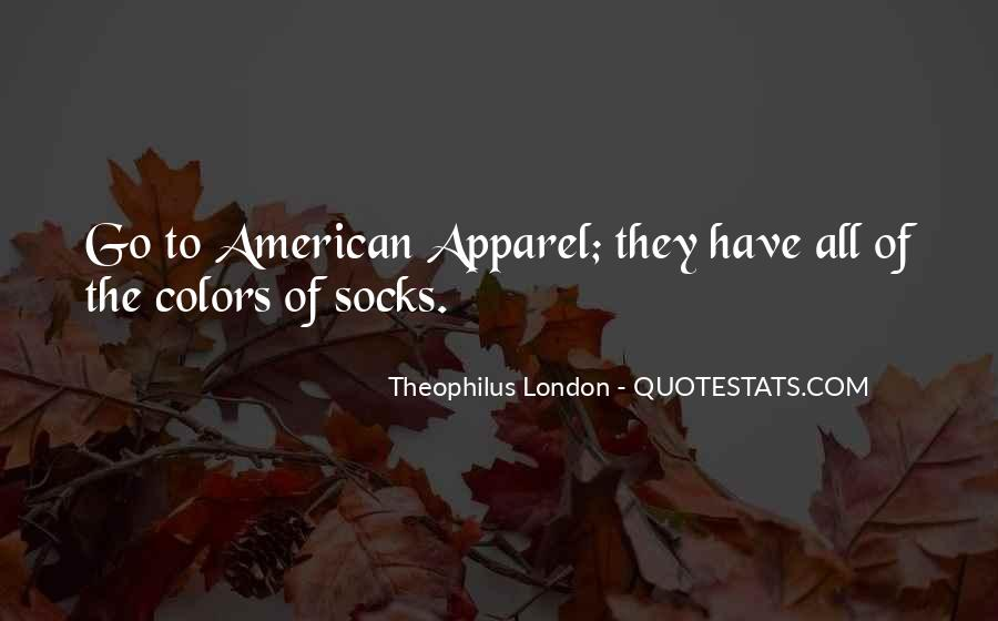 Quotes About American Apparel #814125
