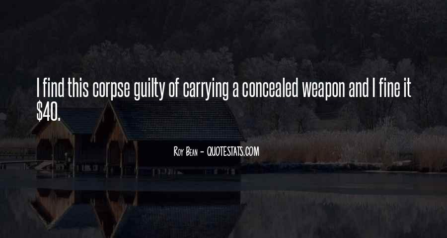 Quotes About Concealed Weapons #158419