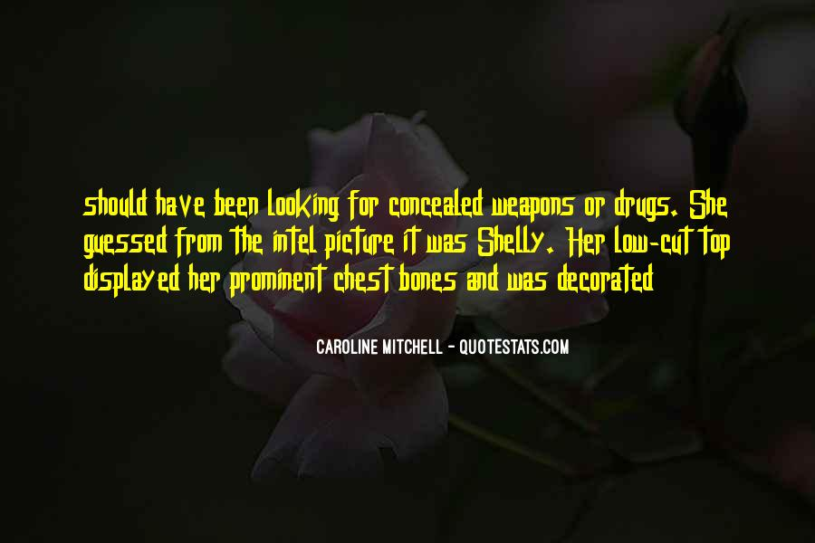 Quotes About Concealed Weapons #1820708