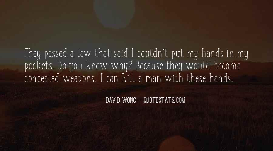 Quotes About Concealed Weapons #688031