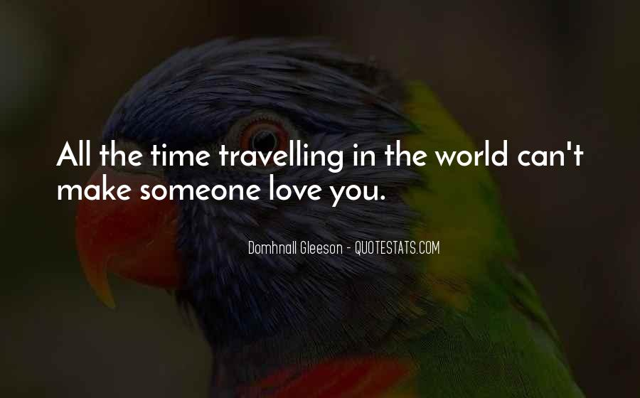 Quotes About Travelling And Love #1366896