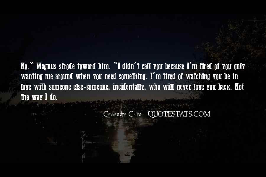 Quotes About Wanting You Back #1469650