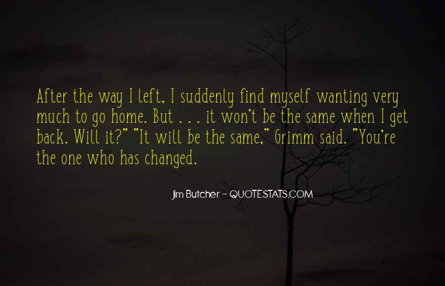Quotes About Wanting You Back #1512713