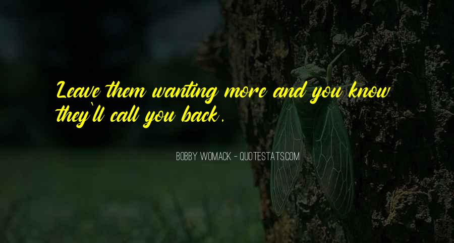 Quotes About Wanting You Back #596159