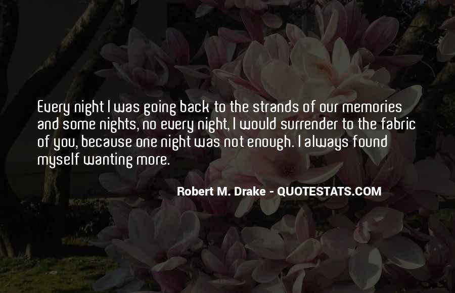 Quotes About Wanting You Back #612036